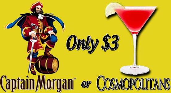 Capt Morgan or Cosmos on Fridays at the Belknap in Superior only $3