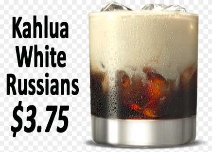 Kahlua Russians $3.75