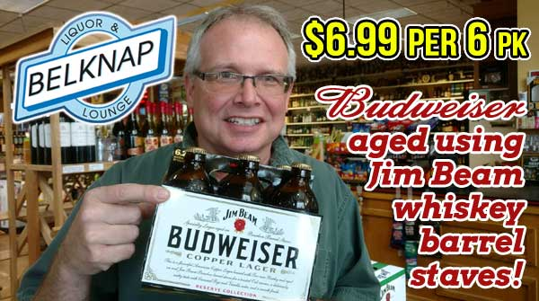 Budweiser Copper Lager now at Belknap Liquor