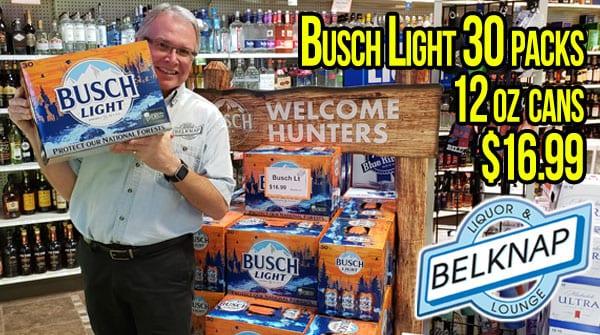 Busch Light 30 packs $16.99